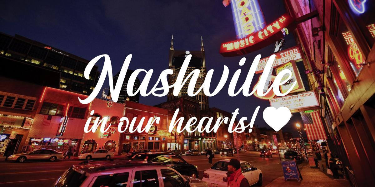 Nashville in our hearts!