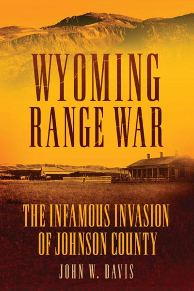 Johnson County War - wyoming range war