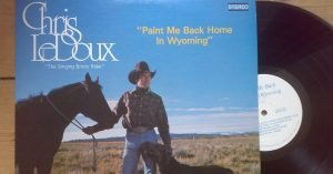 Chris Ledoux - Paint Me Back Home in Wyoming